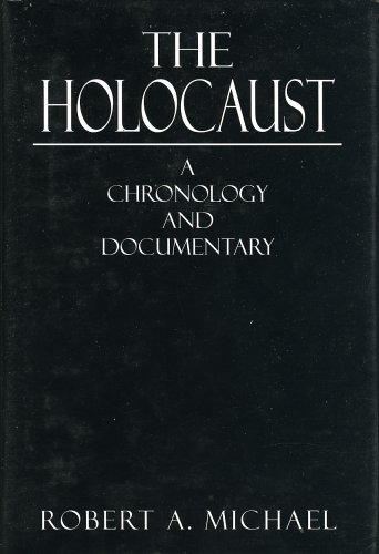 The Holocaust: A Chronology and Documentary