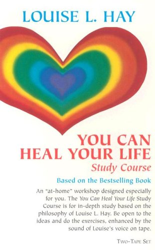 You Can Heal Your Life Study Course: Study Course/Audio Cassettes/302 302 Audio