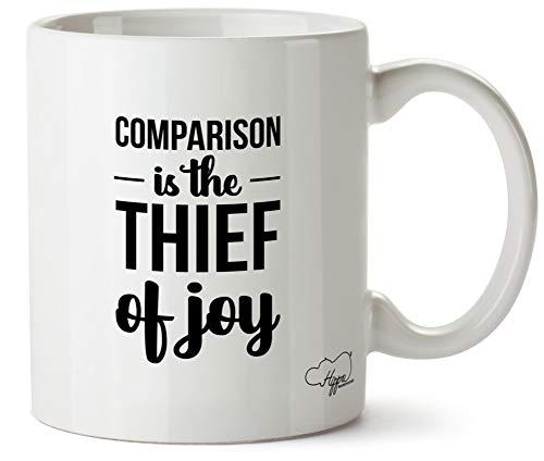 Hippowarehouse Comparison Is The Thief Of Joy taza