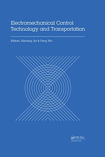 Electromechanical Control Technology and Transportation: Proceedings of the 2nd International Conference on Electromechanical Control Technology and Transportation ... 2017), January 14-15, 2017, Zhuhai, China (Zhuhai-china)