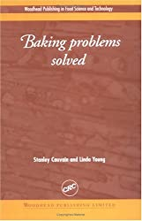 Baking Problems Solved (Woodhead Publishing in Food Science and Technology)