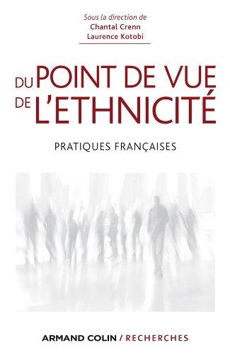 Du point de vue de l'ethnicité - Pratiques françaises