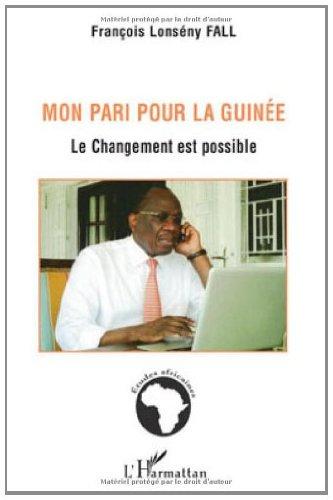 Mon pari pour la Guinée : Le changement est possible