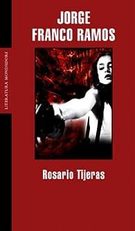 Rosario Tijeras par Jorge Franco