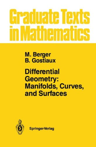 Differential Geometry: Manifolds, Curves, and Surfaces : Manifolds, Curves, and Surfaces (Graduate Texts in Mathematics)