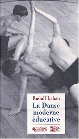 La danse moderne éducative par Rudolf Laban