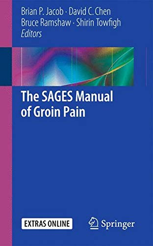 The SAGES Manual of Groin Pain