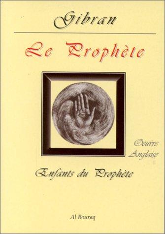 Le Prophète par Gibran Khalil Gibran