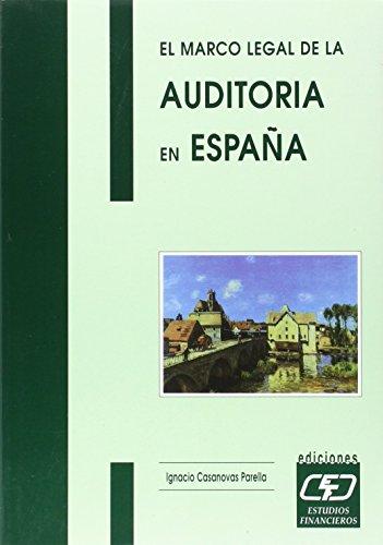 El marco legal de la auditoría en España por Ignacio Casanovas Parella