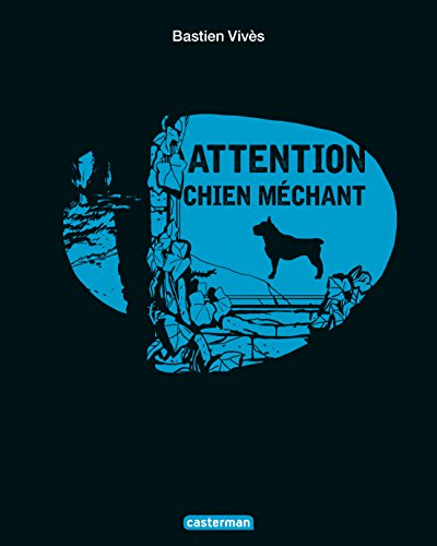 Attention chien méchant par Bastien Vivès