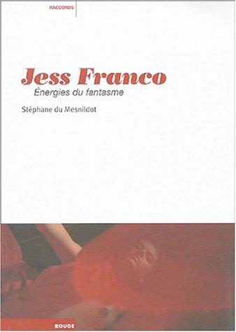 Jess Franco : Energies du fantasme