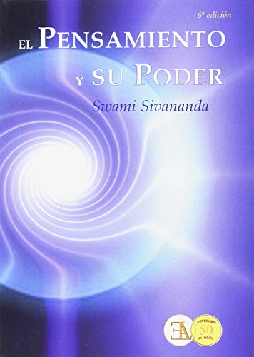 El pensamiento y su poder - 6ª edición (Swami Sivananda (ela)) por Swami Sivananda