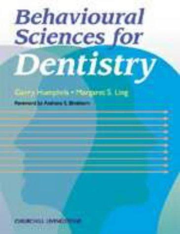 Behavioural Sciences for Dentistry, 1e (Dental) by Humphris, Gerry, Ling, Margaret (2000) Paperback