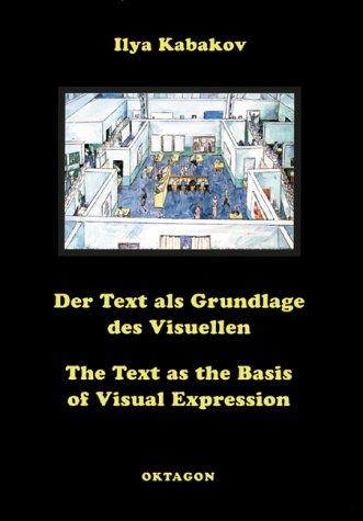 Text as the Basis of Visual Expression por Ilya Kabakov