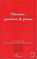 Television : questions de formes