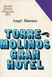 TORREMOLINOS GRAN HOTEL. Accésit Premio Alfaguara 1971. 3ª edición.