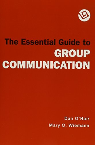 The Essential Guide to Group Communication: Speaker's Guidebook 4th ed/ access code by Dan O'Hair (2009-04-30) par Dan O'Hair;Mary O. Wieman