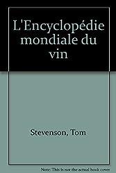 L'Encyclopédie mondiale du vin