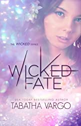 Wicked Fate (Volume 1) by Tabatha Vargo (2012-11-21)