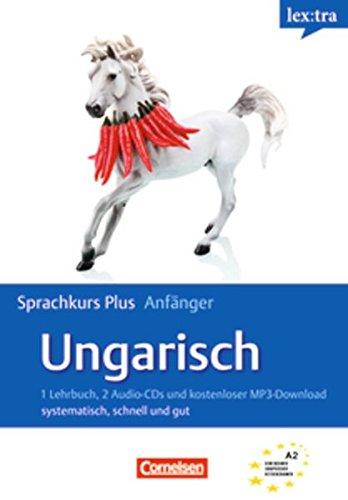 Preisvergleich Produktbild Lextra - Ungarisch - Sprachkurs Plus: Anfänger: A1-A2 - Selbstlernbuch mit CDs und kostenlosem MP3-Download