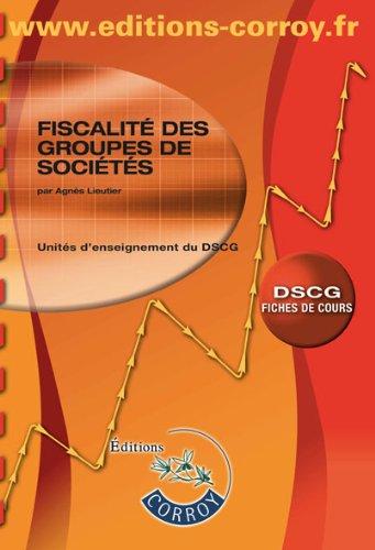 Fiscalité des groupes de sociétés UE 1 du DSCG ...