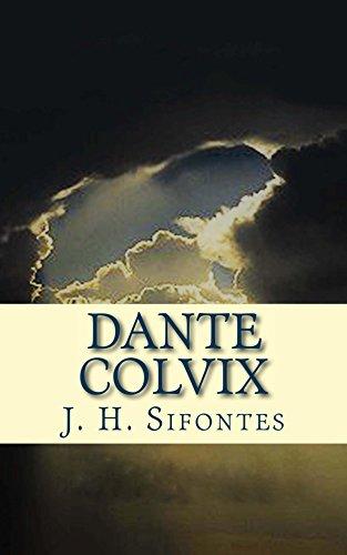 Dante Colvix por J. H. Sifontes