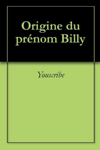 Origine du prénom Billy (Oeuvres courtes)
