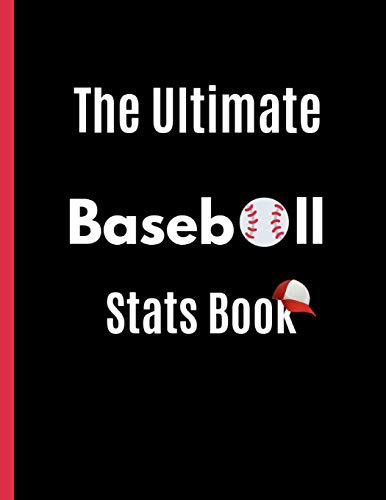 The Ultimate Baseball Stats Book: For Parents and Coaches Who Wants To Keep Up With Their Players Keds Band