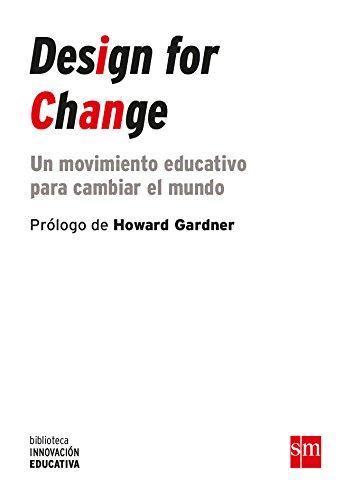 Design for change (eBook-ePub) (Biblioteca Innovación Educativa nº 22) por Juan José Vergara  Ramírez