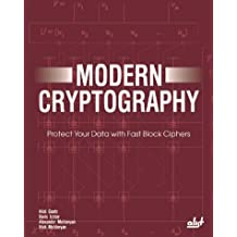 Modern Cryptography: Protect Your Data With Fast Block Ciphers