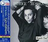 Songtexte von Patrice Rushen - Watch Out!