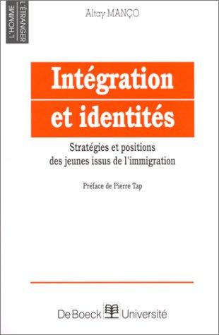 Intégration et identités. Stratégies et positions des jeunes issus de l'immigration