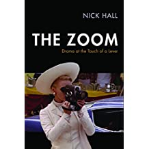 The Zoom (Techniques of the Moving Image)