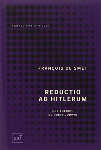 Reductio ad hitlerum : Une thorie du point Godwin