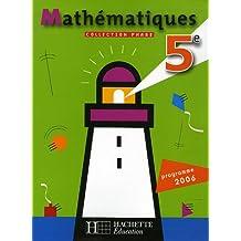 Phare : Mathématiques 5e : Programme 2006