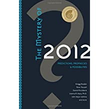 The Mystery Of 2012: Predictions, Prophecies, and Possibilities by Gregg Braden (2007-09-01)