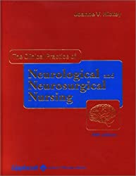 The Clinical Practice of Neurological & Neurosurgical Nursing by Joanne V. Hickey (2002-07-15)