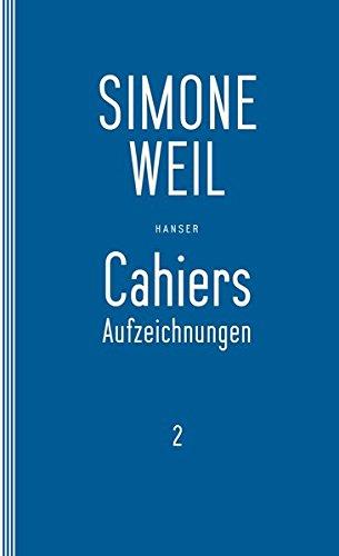 Cahiers 2: Aufzeichnungen