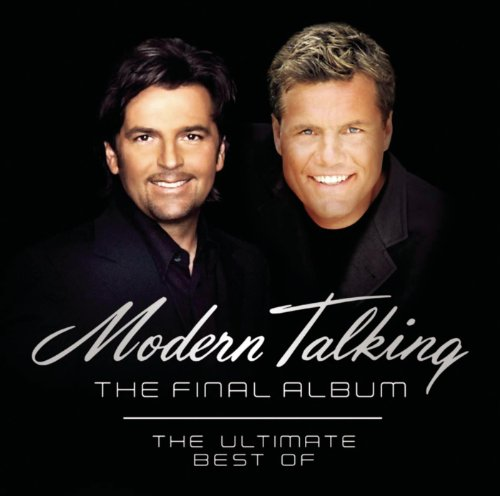 You're My Heart, You're My Soul (Modern Talking Mix '98)