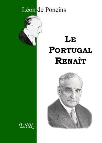 Le Portugal Renait par Le Vicomte Léon De Poncins