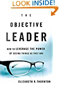#9: The Objective Leader: How to Leverage the Power of Seeing Things As They Are