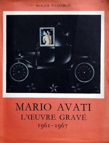 CATALOGUE ARTISTE - BEAUX ARTS du 31/12/2099 - ROGER PASSERON - MARIO AVATI - L'OEUVRE GRAVE 1961 - 67 - THOMAS HOVING.