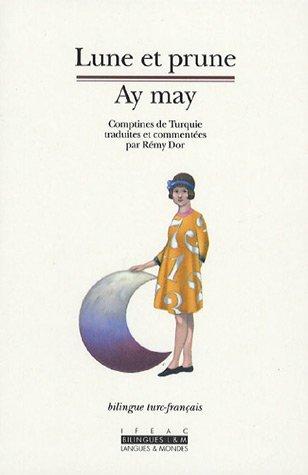 Lune et prune - Ay may