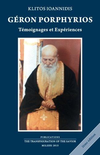 Géron Porphyrios: Témoignages et Expériences par Klitos Joannidis