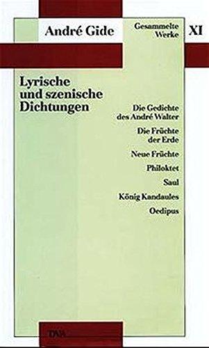 Gesammelte Werke, 12 Bde., Bd.11, Lyrische und szenische Dichtungen