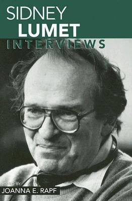 [(Sidney Lumet: Interviews)] [Author: Joanna E. Rapf] published on (December, 2005)