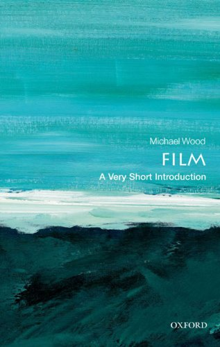 Film: A Very Short Introduction (Very Short Introductions) (English Edition) por Michael Wood