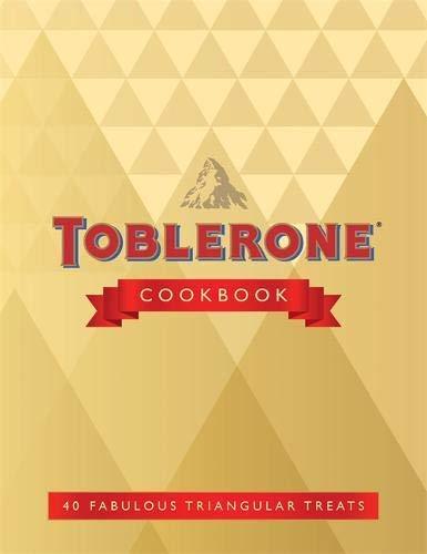 Toblerone Cookbook: 40 fun & fabulous triangular treats (English Edition)