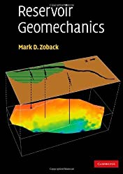 Reservoir Geomechanics by Mark D. Zoback (2007-09-10)