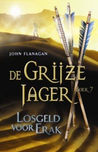 Losgeld voor Erak (De Grijze Jager, Band 7)